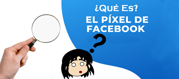 pixel de facebook - que es - estrategia digital - sergio f esquivel - marketing digital